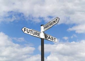 How to Wreck Your Life: Live in the Past . . .  or in the Future