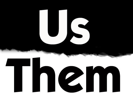 Ending the War of Us vs. Them