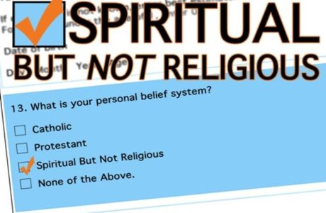"Learning from the ""I'm Spiritual But Not Religious"""
